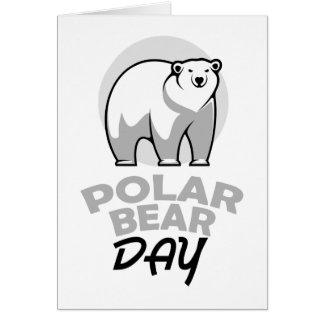 Twenty-seventh February - Polar Bear Day Card