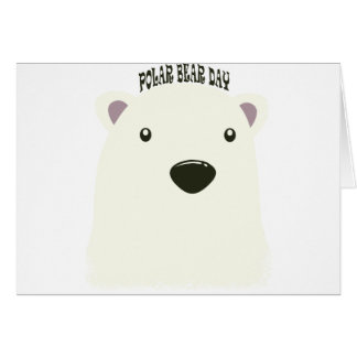 Twenty-seventh February - Polar Bear Day Card