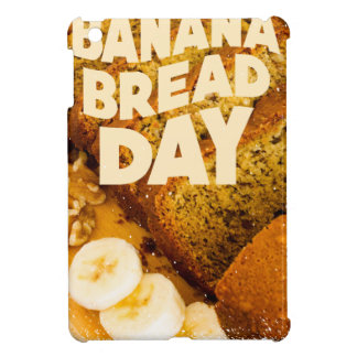 Twenty-third February - Banana Bread Day Cover For The iPad Mini
