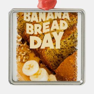 Twenty-third February - Banana Bread Day Metal Ornament