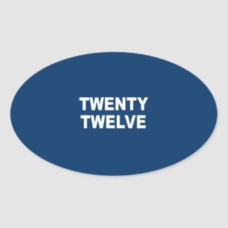 TWENTY TWELVE OVAL STICKER