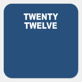 TWENTY TWELVE STICKERS