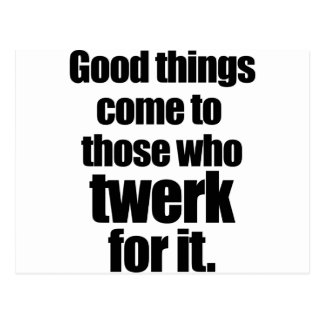 Twerk for it postcard