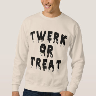 Twerk Or Treat Halloween Sweatshirt