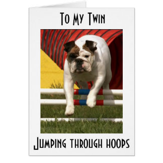 *TWIN* JUMPING THRU HOOPS TO WISH U HAPPY BIRTHDAY CARD
