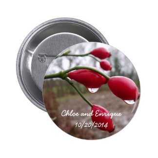 Twin Rose Hips And Rain Personalized Wedding Pinback Buttons