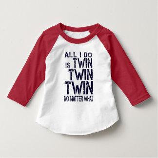 """""""Twin Twin Twin No Matter What""""- Bergundy/Navy T-Shirt"""