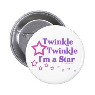 Twinkle Twinkle I m a Star Pinback Buttons