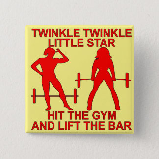 Twinkle Twinkle Little Star Hit The Gym And Lift 15 Cm Square Badge