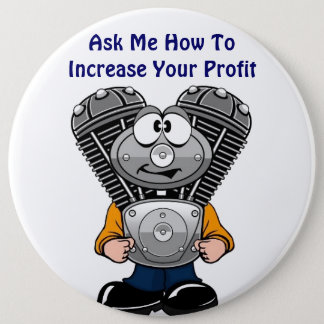 TWINNY Ask Me How To Increase Your Profit 6 Cm Round Badge