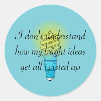 Twisted Bright Ideas Classic Round Sticker