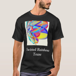 Twisted Rainbow Tease T-Shirt