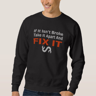 Twisted Wrench - FIX IT Sweatshirt