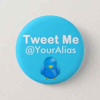 Twitter Button: Tweet Me @YourAlias 6 Cm Round Badge