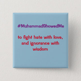 Twitter Hashtag Storm Muhammad Showed Me 15 Cm Square Badge