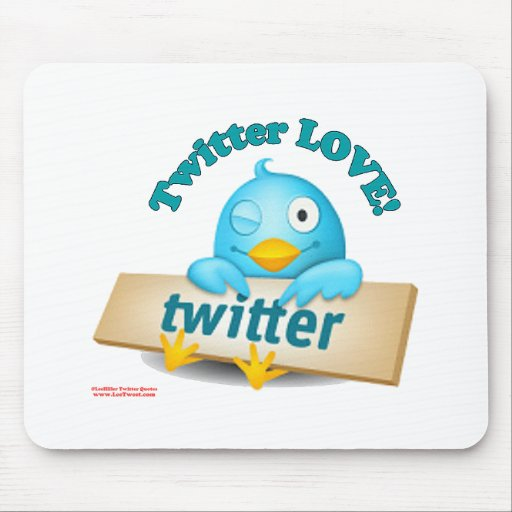 Twitter LOVE Apparel,Gifts & Collectibles Mouse Pad