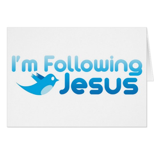 Twitter me I'm Following Jesus Christ Card