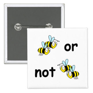 Two Bees or Not Two Bees 15 Cm Square Badge