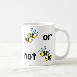 Two Bees or Not Two Bees Mug
