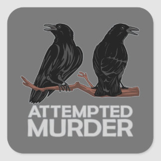 Two Crows Attempted Murder Stickers
