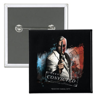 Two-Face - Convicted 15 Cm Square Badge