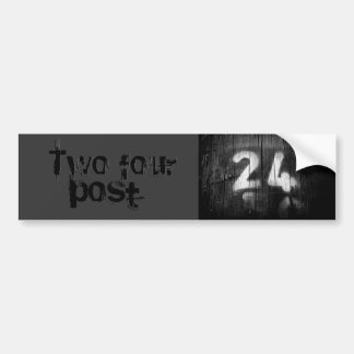 two four post car bumper sticker
