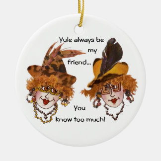 Two Funny Friends Christmas Ornament