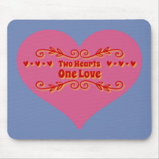 Two Hearts One Love Mouse Pad