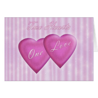 Two Hearts One Love Valentine's Day Card