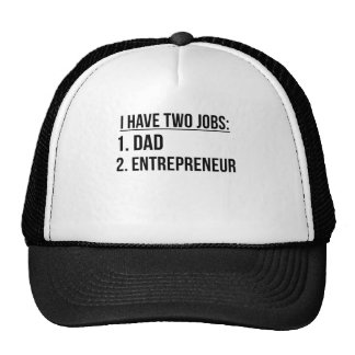 Two Jobs Dad And Entrepreneur Cap
