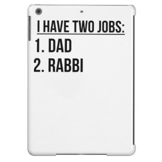 Two Jobs Dad And Rabbi iPad Air Case
