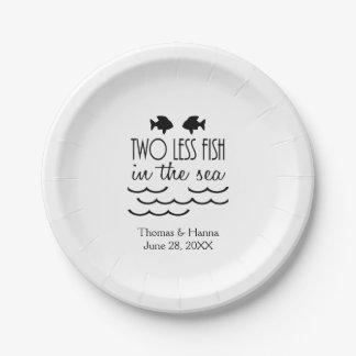 Two Less Fish in the Sea Wedding 7 Inch Paper Plate