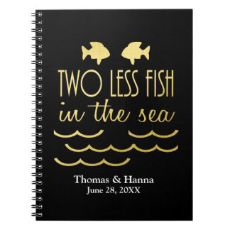 Two Less Fish in the Sea Wedding Notebook