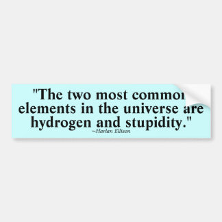 Two most common elements bumper sticker