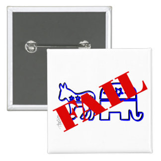 Two Party System Fail 15 Cm Square Badge