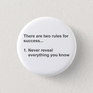 Two Rules For Success Revealed 3 Cm Round Badge