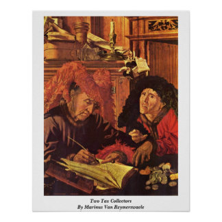 Two Tax Collectors By Marinus Van Reymerswaele Poster