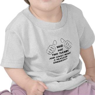 Two Thumbs .. Nuclear Engineer Tee Shirt