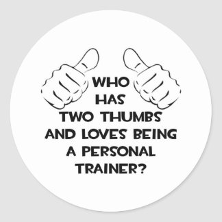 Two Thumbs .. Personal Trainer Round Stickers