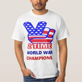 Two Time Back To Back World War Champs T-shirts