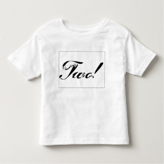 TWO TODDLER T-Shirt