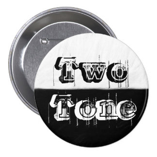 Two Tone - Black and White 7.5 Cm Round Badge