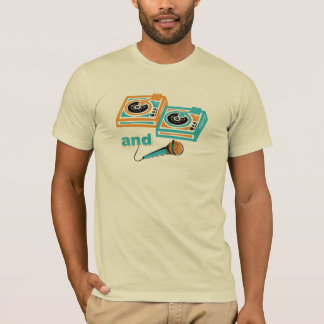 Two Turntables and a Microphone T-Shirt