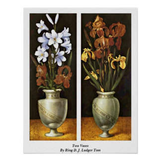 Two Vases By Ring D. J. Ludger Tom Posters