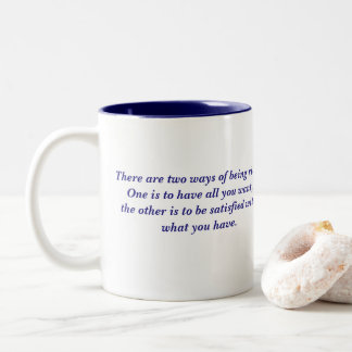 Two Ways of Being Rich Quote Two-Tone Coffee Mug