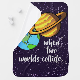 Two Worlds Collide Baby Blanket