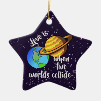 Two Worlds Collide Ceramic Ornament