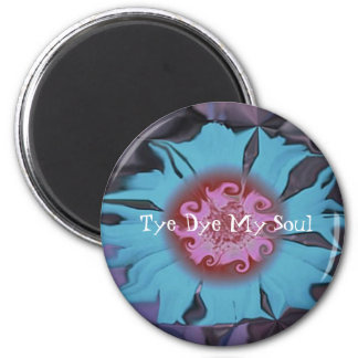 Tye Dye My ... 6 Cm Round Magnet