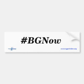 Type1Rider #BGNow Bumper Sticker