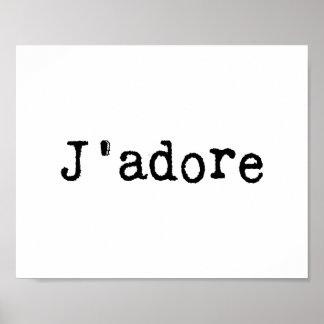 Typewritten J'adore Posters